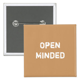 Open Minded. Light Brown. Pinback Button
