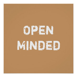 Open Minded. Light Brown. Print