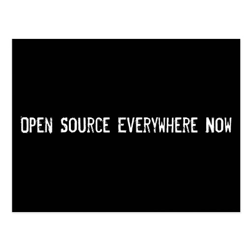 Open Source Everywhere Now Postcard