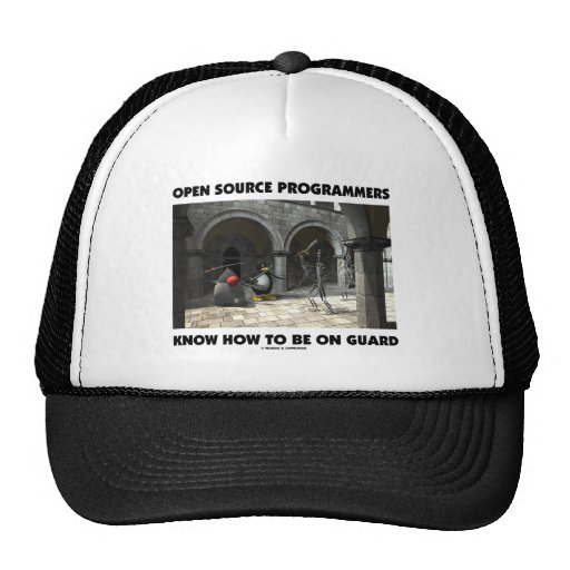 Open Source Programmers Know How To Be On Guard Trucker Hat