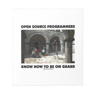 Open Source Programmers Know How To Be On Guard Note Pad