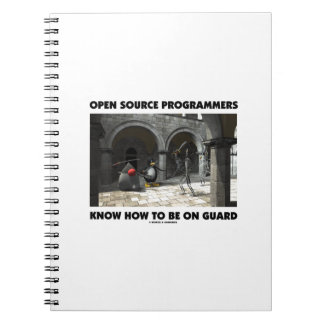 Open Source Programmers Know How To Be On Guard Notebook