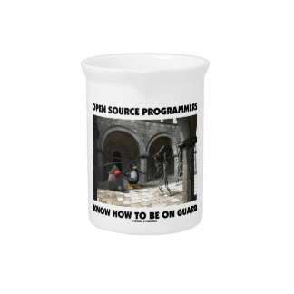 Open Source Programmers Know How To Be On Guard Beverage Pitcher