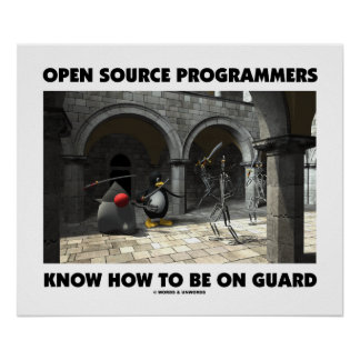 Open Source Programmers Know How To Be On Guard Print