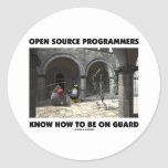 Open Source Programmers Know How To Be On Guard Classic Round Sticker