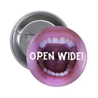 open wide! 2 inch round button