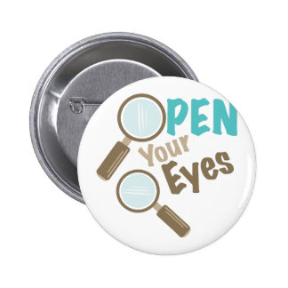 Open Your Eyes 2 Inch Round Button