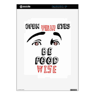 Open Your Eyes Be Food Wise Decals For iPad 2