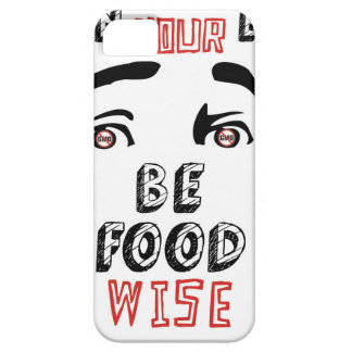 Open Your Eyes Be Food Wise iPhone SE/5/5s Case