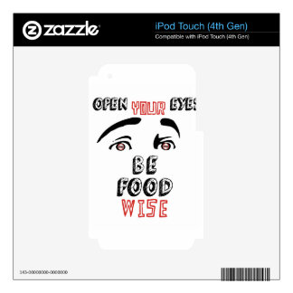 Open Your Eyes Be Food Wise Skins For iPod Touch 4G