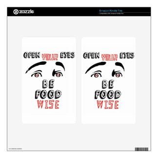 Open Your Eyes Be Food Wise Skins For Kindle Fire
