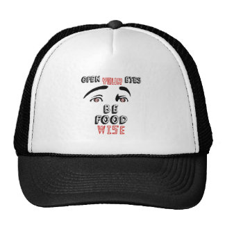 Open Your Eyes Be Food Wise Trucker Hat