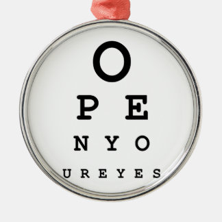 Open Your Eyes Metal Ornament