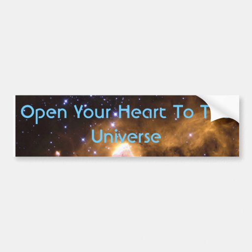 Open Your Heart To The Universe Bumper Sticker