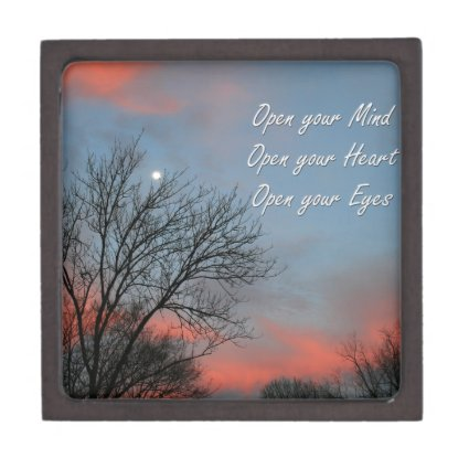 Open your Mind, Heart & Eyes / Inspiration Premium Keepsake Box