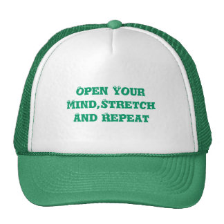 Open Your Mind,StretchAnd Repeat Trucker Hat