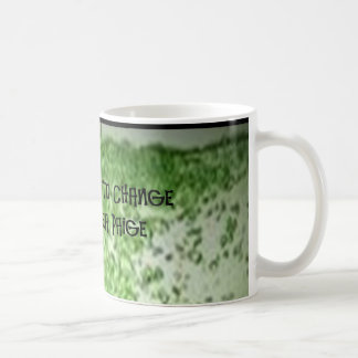 OPEN YOUR MIND TO CHANGE COFFEE MUG