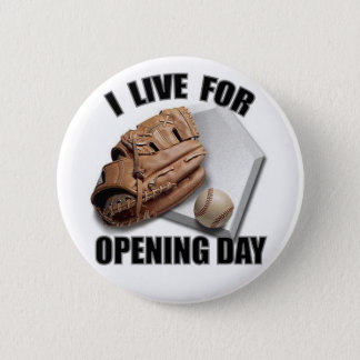 OPENING DAY BUTTON