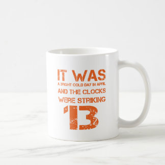Opening Line of 1984 Coffee Mug