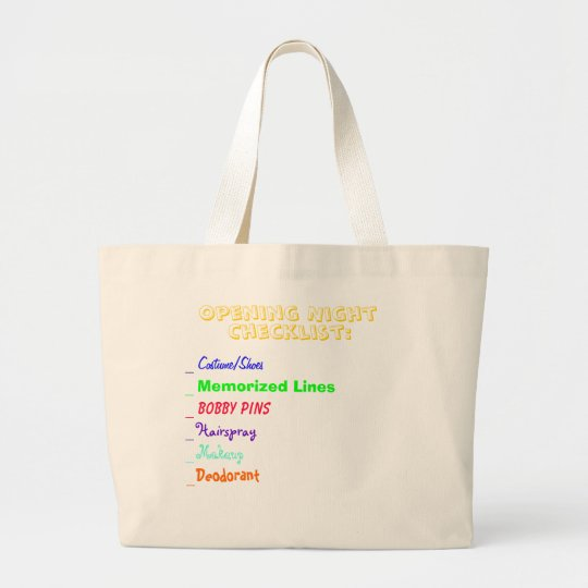 Opening Night Checklist Large Tote Bag