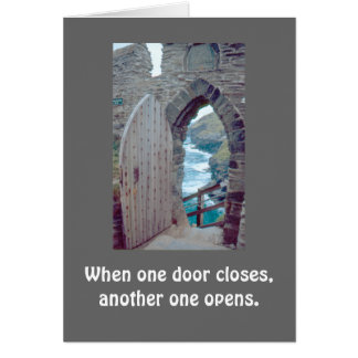 """OpenRustic Door """"When One Door Closes"""" Card"""