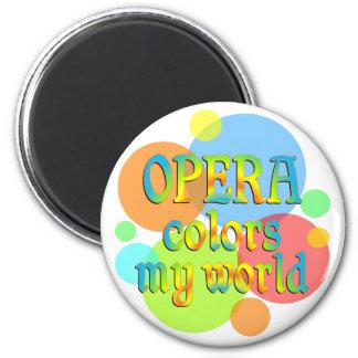 Opera Colors My World Fridge Magnet