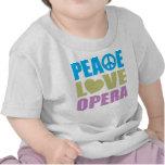 Ópera del amor de la paz camiseta