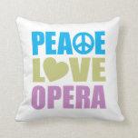 Ópera del amor de la paz cojines