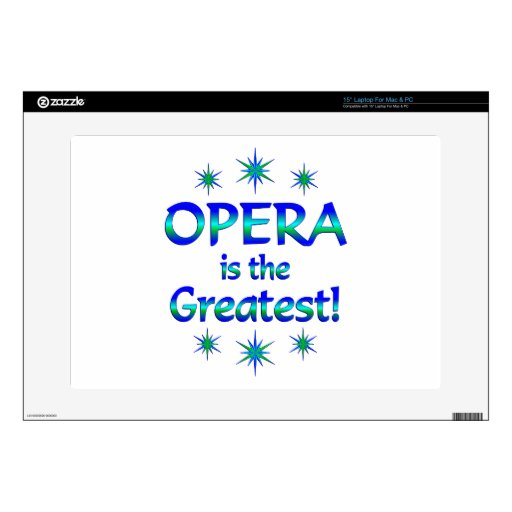 Opera is the Greatest Laptop Decal