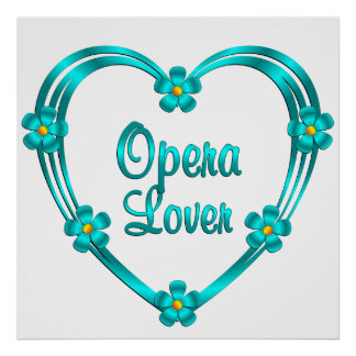 Opera Lover Poster