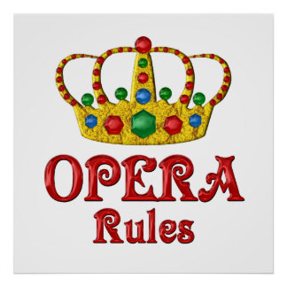 OPERA RULES POSTER
