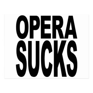Opera Sucks Postcard