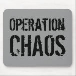 Operation, CHAOS Mouse Pad