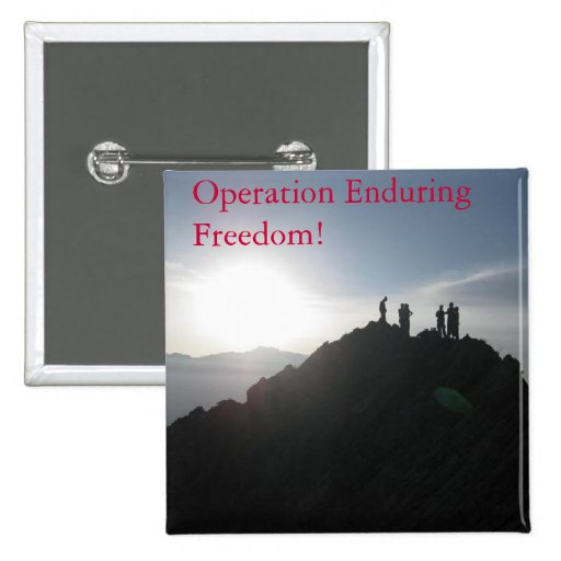 Operation Enduring Freedom! 2 Inch Square Button