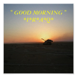 "Operation Iraqi Freedom-1 600, "" GOOD MORNING ""... Poster"