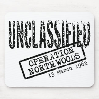 Operation Northwoods Mouse Pad