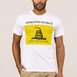 Operation Payback T-Shirt