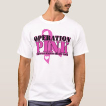 Operation Pink T-Shirt