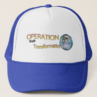 Operation self Transformation Trucker Hat