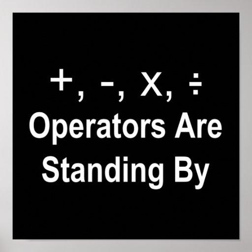 Operators Are Standing By (dark) Print