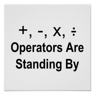 Operators Are Standing By Poster
