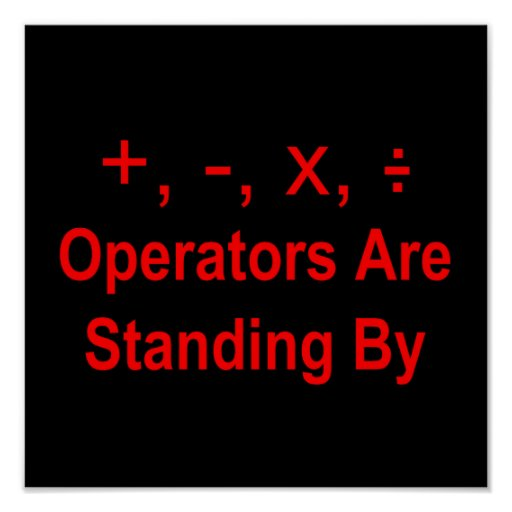 Operators Are Standing By (red text) (dark) Poster