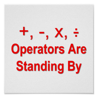 Operators Are Standing By (red text) Poster