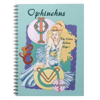 Ophiuchus The Other Zodiac Sign ! Notebook