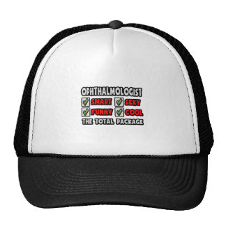 Ophthalmologist ... The Total Package Trucker Hat