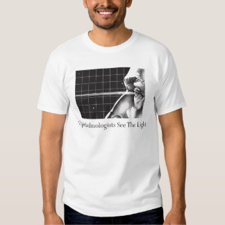 Ophthalmologists See the Light Shirt