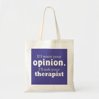 Opinion ask therapist wf tote bag