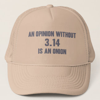 Opinion Sans Pi Trucker Hat