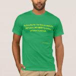 Opinions 5 T-Shirt