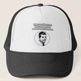 Opinions are like orgasms trucker hat